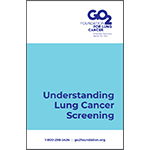Click here for more information about Understanding Lung Cancer Screening